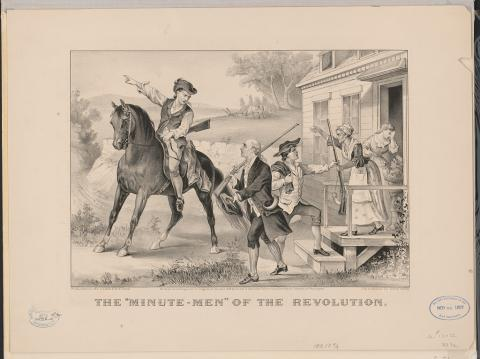 "Lithograph entitled ""The ""minute-men"" of the revolution"" published by Currier & Ives in 1876."