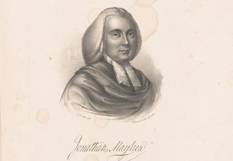 Jonathan Mayhew, an outspoken Boston preacher who argued that civil and religious liberty for the American colonies was ordained by God