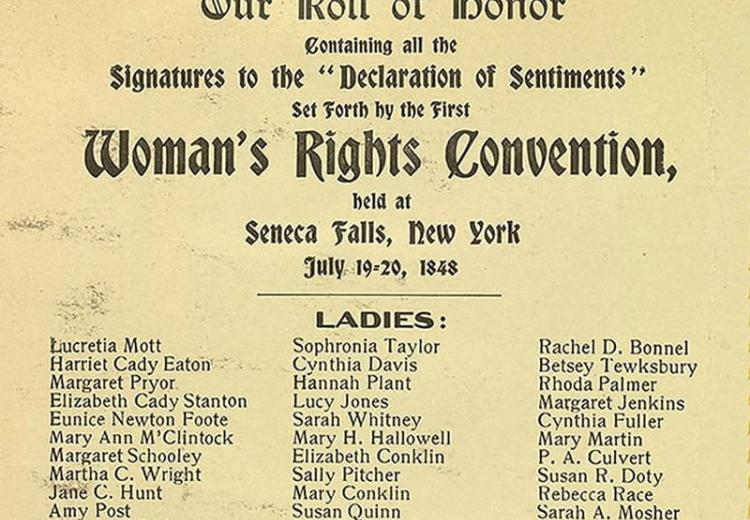 Elizabeth Cady Stanton (1815–1902), Our roll of honor, signatures to the Declaration of Sentiments Set Forth by the First Woman's Rights Convention held at Seneca Falls, New York, July 19–20, 1848.
