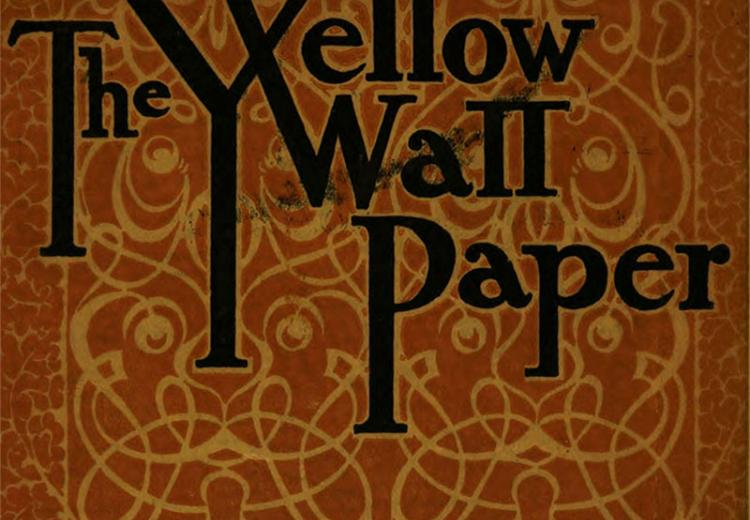 "Charlotte Perkins Gilman's ""The Yellow Wall-paper""—Writing Women"