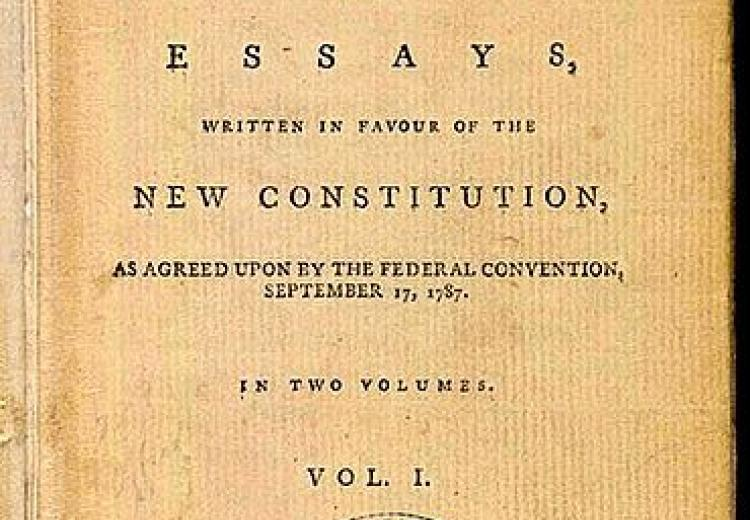 Title page of The Federalist: A Collection of Essays, Written in Favour of the New Constitution, as Agreed upon by the Federal Convention, September 17, 1787.