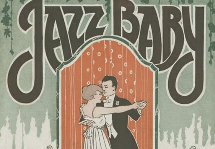 'Jazz Baby,' 1919. From Historic American Sheet Music, 1850–1920