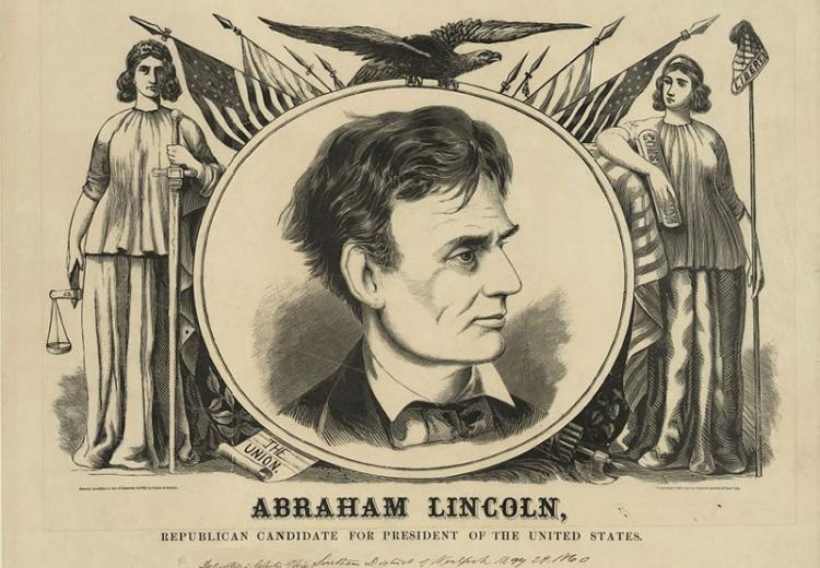 Image of 1860 campaign illustration of Republican nominee Abraham Lincoln (with the words 'Union', 'Liberty', and 'Constitution' specifically noted).