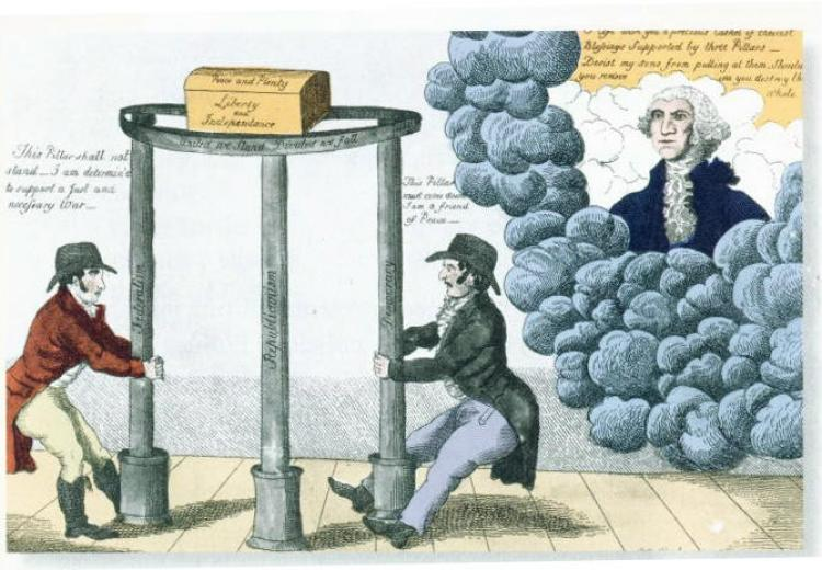 Cartoon depicting Former President Washington telling partisans to keep the pillars of Federalism, Republicanism and Democracy, ca. 1800.